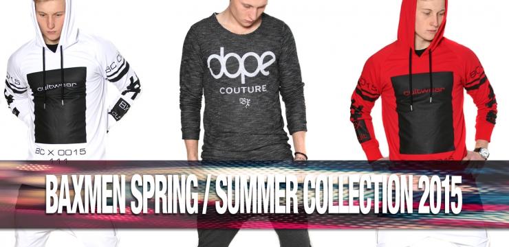 Baxmen Relaunch Frühling/ Sommer 2015