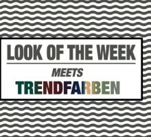 Trendfarben meets Look of the Week
